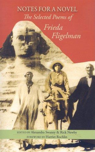 Notes for a Novel: The Selected Poems of Frieda Fligelman: Frieda Fligelman