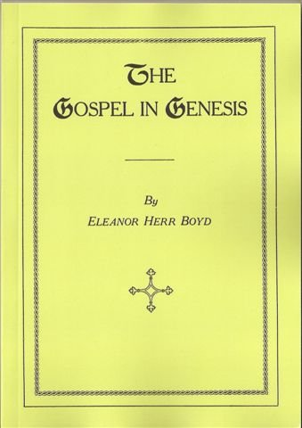 9780976969570: The Gospel in Genesis