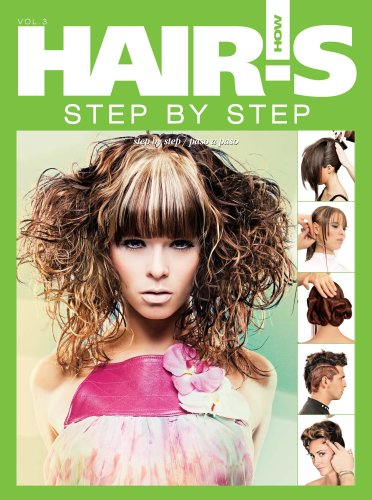 9780976971122: Hair's How, Step-by-step: 64 Styles from the World's Best Stylists / De Los Mejores Estilistas Del Mundo