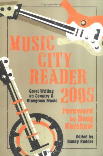 9780976974505: Music City Reader 2005: Great Writing on Country and Bluegrass Music