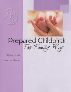 Prepared Childbirth, The Family Way: Amis, Debby
