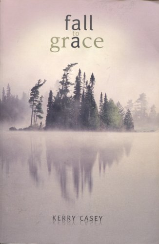 9780976976509: Fall to Grace