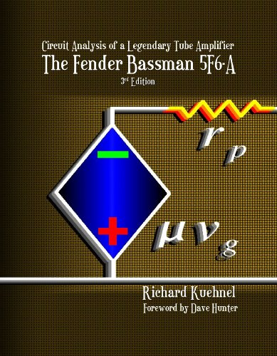9780976982258: Circuit Analysis of a Legendary Tube Amplifier: The Fender Bassman 5F6-A, Third Edition