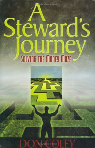9780976983903: A Steward's Journey, Solving the Money Maze