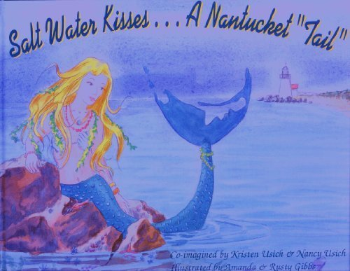 9780976984405: Salt Water Kisses . . . A Nantucket