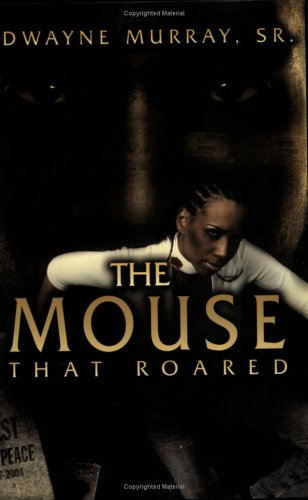 9780976985501: The Mouse That Roared