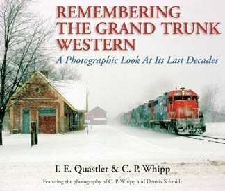 9780976985839: Remembering the Grand Trunk Western A Photographic Look At Its Last Decades