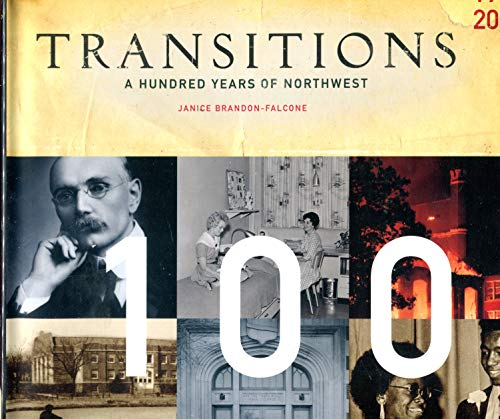 9780976991106: Transitions A Hundred Years of Northwest Missouri State University 1905 - 2005