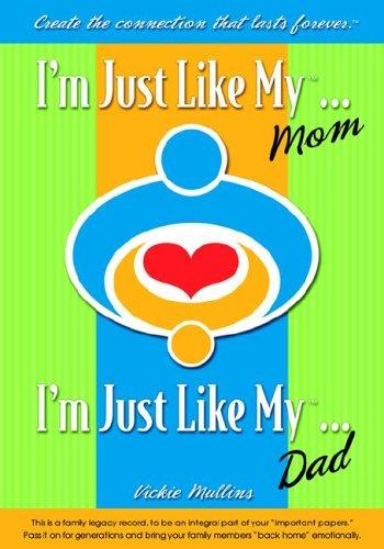 9780976992301: I'm Just Like My Mom/Dad...