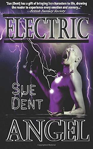 Electric Angel: Dent, Sue