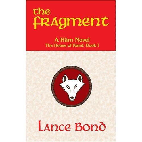 The Fragment: A Harn Novel (The House: Lance Bond