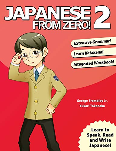 Japanese from Zero! 2: Proven Techniques to Learn Japanese for Students and Professionals (Japane...