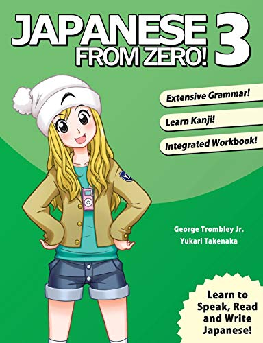 9780976998136: Japanese From Zero! 3: Proven Techniques to Learn Japanese for Students and Professionals (Volume 3)