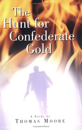 9780976998204: The Hunt for Confederate Gold