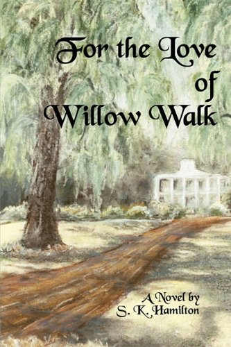 9780976998990: For the Love of Willow Walk