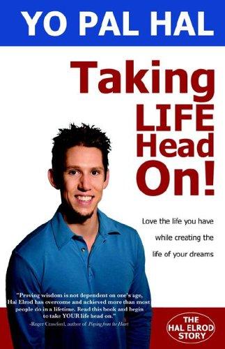 9780976999560: Taking Life Head On!
