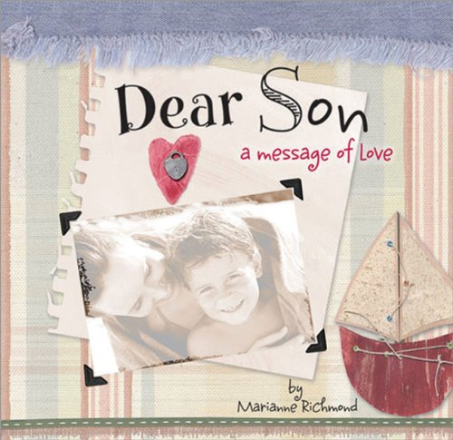Dear Son: A Message of Love (Marianne Richmond): Richmond, Marianne