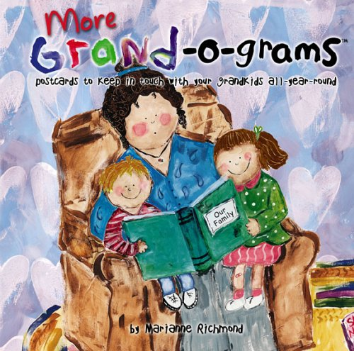More Grand-O-Grams: Postcards to Keep in Touch with Your Grandkids All Year Round (Marianne ...