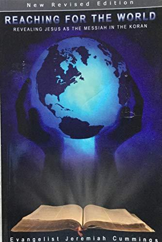 Reaching for the World: Revealing Jesus as: Jeremiah Cummings