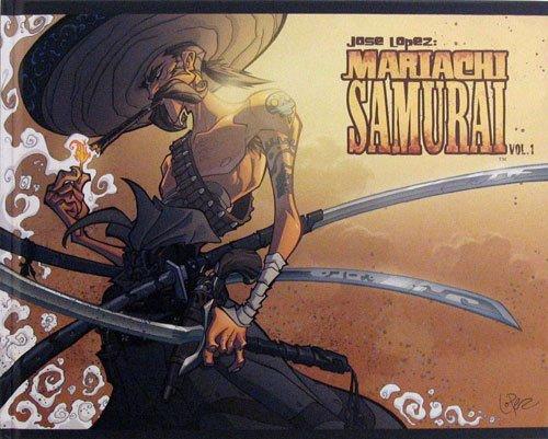 Mariachi Samurai Vol. 1: Jose Lopez