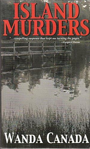 Island Murders (A Carroll Davenport Mystery): Wanda Canada