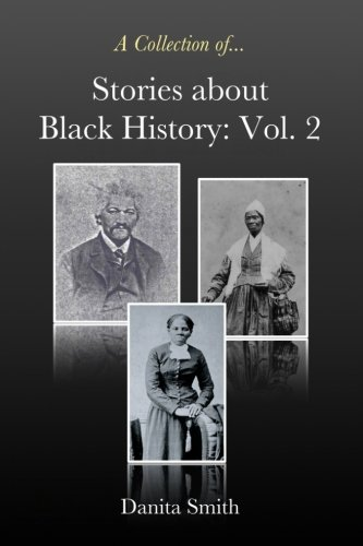 9780977004782: Stories about Black History: Vol. 2 (Volume 2)