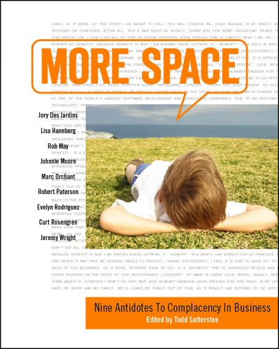 9780977004836: More Space: Nine Antidotes To Complacency In Business