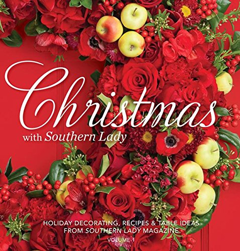 9780977006960: 1: Christmas with Southern Lady: Holiday Decorating, Recipes & Tables Ideas