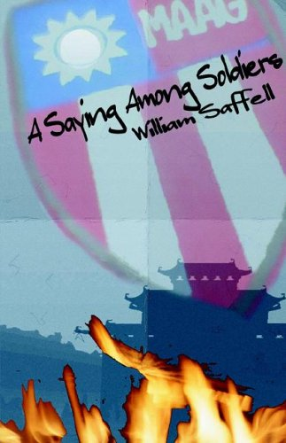 A Saying Among Soldiers: Saffell, William