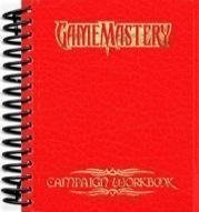 9780977007134: Game Mastery Campaign Workbook