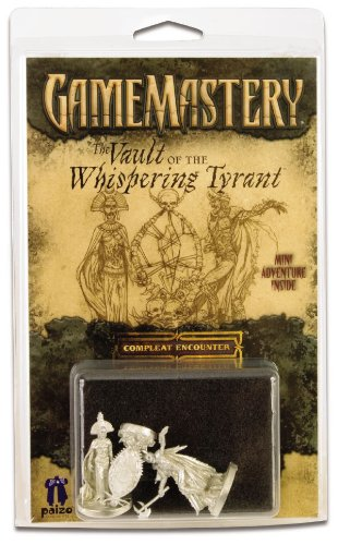 The Vault of the Whispering Tyrant: Compleat Encounter (Game Mastery) (0977007154) by Perez, Ramon; Reynolds, Sean K.; Mize, Dennis; West, Christopher