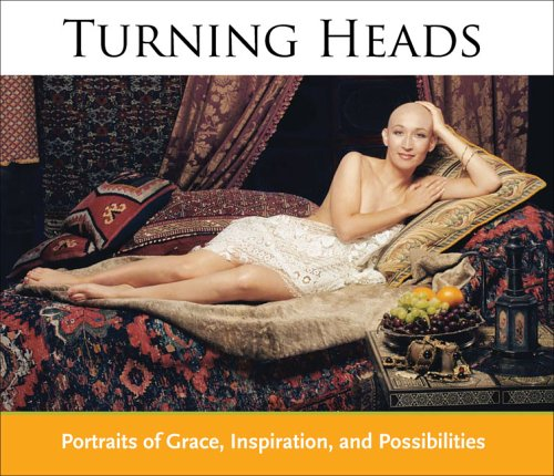 9780977007400: Turning Heads: Portraits of Grace, Inspiration, and Possibilities