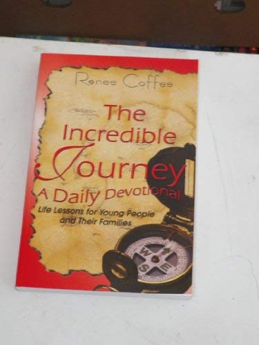 9780977008803: The Incredible Journey a Daily Devotional