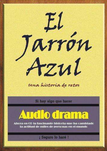 9780977012503: Audiodrama El Jarron Azul (Spanish Edition)