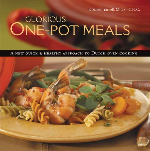9780977013708: Glorious One-Pot Meals