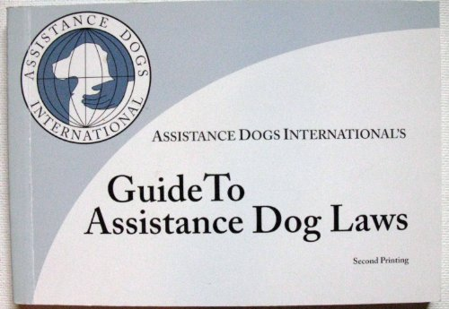 9780977016303: Guide to Assistance Dog Laws