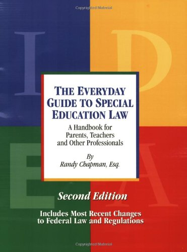 9780977017935: The Everyday Guide to Special Education Law - A Handbook for Parents, Teachers and Other Professionals, Second Edition