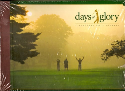 9780977020607: Days of Glory: A Personal Golf Journal