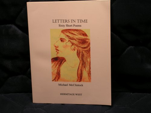 9780977025909: Letters in Time: Sixty Short Poems