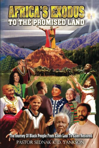 9780977026111: Africa's Exodus to the Promised Land: The Journey of Black People From Eden Lost to Eden Restored