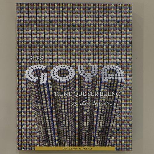 9780977026999: Si es Goya ...Tiene que ser bueno, 75 Años de Historia
