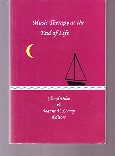9780977027804: Music Therapy At the End of Life