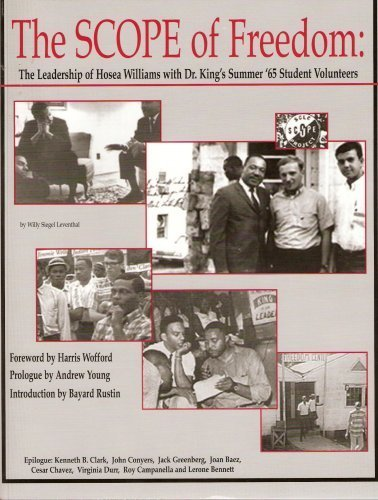 The Scope of Freedom (The Leadership of Hosea Williams with Dr. King's Summer '65 Student...