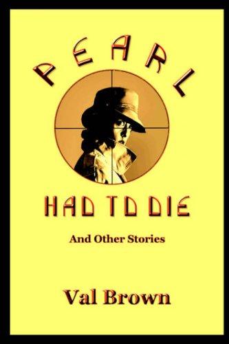Pearl Had To Die: Val Brown