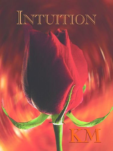 Intuition: K M