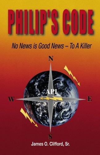 9780977032310: Philip's Code: No News Is Good News - to a Killer