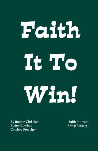 Faith It To Win!: Christian, Ronnie