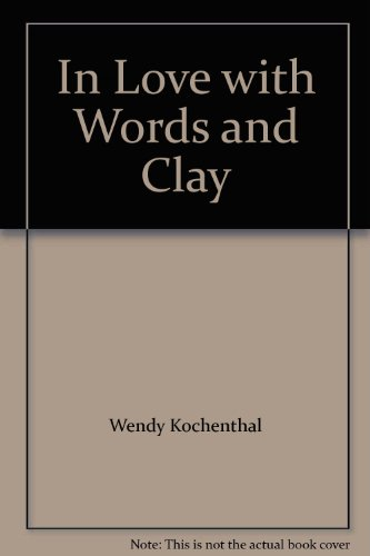 9780977033706: In Love with Words and Clay