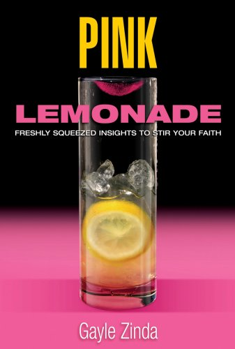 9780977036806: Pink Lemonade: Freshly Squeezed Insights to Stir Your Faith