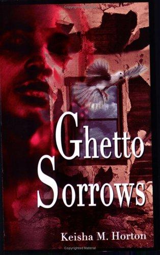 9780977037001: Ghetto Sorrows